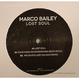 MARCO BAILEY - LOST SOUL EP (INCL. JOEY BELTRAM & MARK