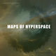 Maps Of Hyperspace A Sense of Unity (12'' Remixes)
