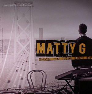 Matty G - Back To The Bay (dub police)