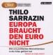 Meinhardt,Thomas M. Europa Braucht Den Euro Nicht (MP3)