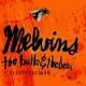 Melvins The Bulls & The Bees/Electroretard