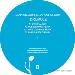 Mick Thammer & Holger Brauns - Drumule (incl Nils Weimann Rmx)