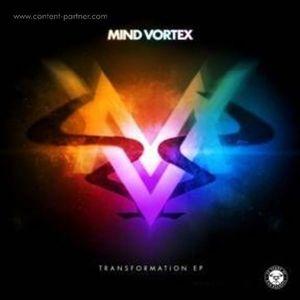 Mind Vortex - Transformation Ep (Ram Records)