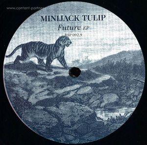 Minijack Tulip - Future Ep (resopal)
