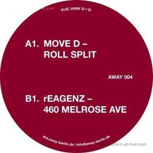 Move D / Reagenz - Roll Split / 460 Melrose Ave (Away Music)