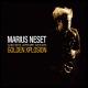 Neset,Marius/+ Golden Xplosion