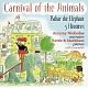 Nettle & Markham/Nicholas Carnival of the Animals/Babar the Elepha