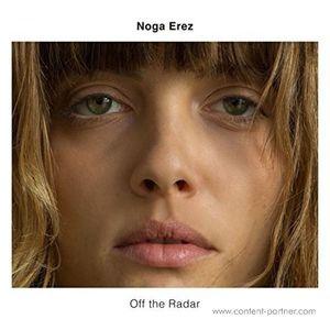 Noga Erez - Off The Radar (LP) (City Slang)