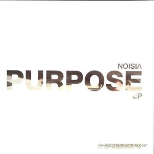 Noisia - Purpose eP (Repress) (vision)
