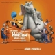 "OST/Powell,John (Composer) Horton h""rt ein Hu!"