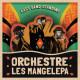 Orchestre Les Mangelepa Last Band Standing (LP)