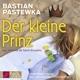 Pastewka,Bastian Der kleine Prinz