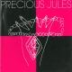 Precious Jules Precious Jules