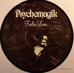 Psychemagik - Feelin Love / Wake Up Everybody (Repress (PSYCHEMAGIK)