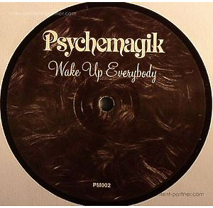 Psychemagik - Feelin Love / Wake Up Everybody (Repress