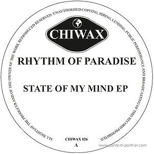 Rhythm Of Paradise - State Of My Mind Ep (Chiwax)