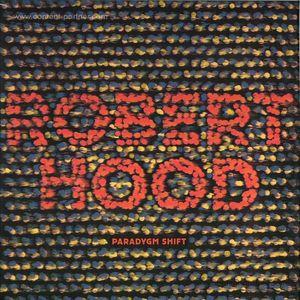 Robert Hood - Paradygm Shift (dekmantel)