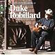 Robillard,Duke Accoustic Blues & Roots Of