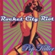 Rocket City Riot Pop Killer