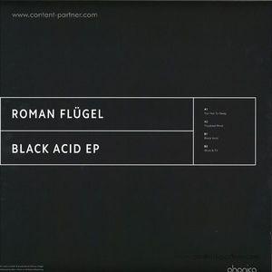 Roman Flügel - Black Acid Ep