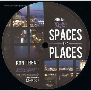 Ron Trent - Spaces And Places Pt.3 (Music And Power)