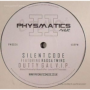 SILENT CODE & THE RAGGA TWINS - DUTTY GAL VIP/EAST STAR (PHYSMATICS MUSIC)