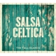 Salsa Celtica The Tall Islands