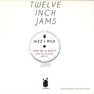 Sam Irl & Dusty - Twelve Inch Jams 001 (Jazz & Milk)