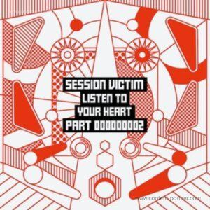 Session Victim - Listen To Your Heart Part 2 (Delusions Of Grandeur)