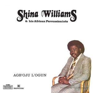 "Shina Williams / African Percussionists - Agboju Iogun (12"") (Strut)"