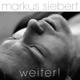 Siebert,Markus Weiter!