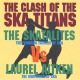 Skatalites Vs. Laurel Aitken The Clash Of The Ska Titans