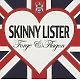 Skinny Lister Forge & Flagon