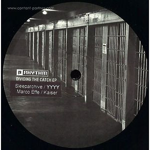 Sleeparchive / Yyyy / Marco Effe / Kaise - Dividing The Catch Ep (planet rhythm)