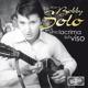 Solo,Bobby Un Lacrima Sul Viso-The Hits