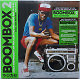 Soul Jazz Records Presents Various Artis - Boombox 2: Early Indie Hiphop, Electro,
