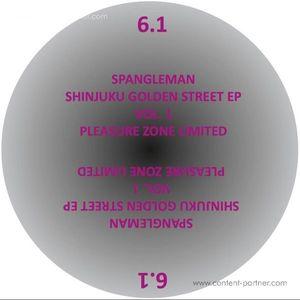 Spangleman - Shinjuku Golden Street Ep Vol. 1 (Pleasure Zone)