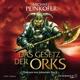 Steck,Johannes Michael Peinkofer: Das Gesetz Der Orks