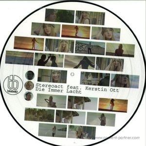 Stereoact Feat. Kerstin Ott - Die Immer Lacht (Limited Picture Disc)