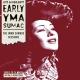 Sumac,Yma Early Yma Sumac: The Imma Sumack Se