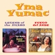 Sumac,Yma Legend Of The Jivaro+Fuego Del Ande