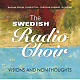 Swedish Radio Choir Visions And Non Thoughts