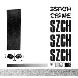 Szch - House Crime Vol.8