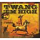 TWANG,THE Twang 'em High