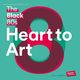 The Black 80s Heart To Art (2LP + MP3)