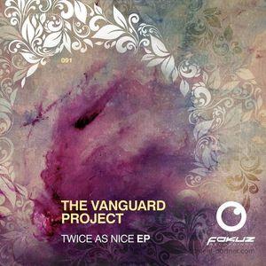 The Vanguard Project - Twice As Nice Ep