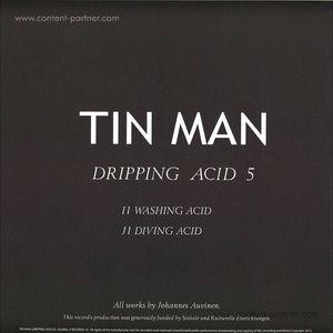 Tin Man - Dripping Acid 5
