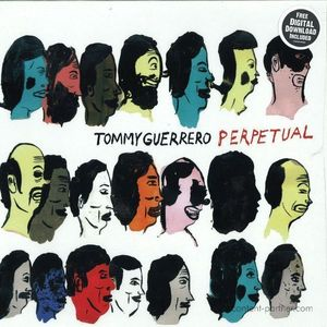 Tommy Guerrero - Perpetual (LP+MP3) (GRAND PALAIS)