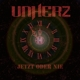 Unherz Jetzt Oder Nie (Ltd.Digipak)