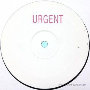 Urgent - Urgent 001 (Urgent Records)